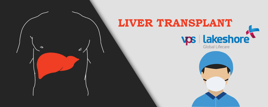 Liver Transplant Surgeon Kochi - VPS Lakeshore Hospital